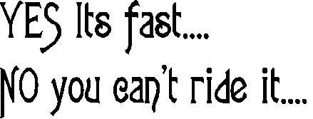 Yes its fast no you can't ride it