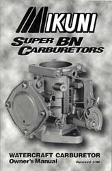 Mikuni Product Super BN Owners Manual